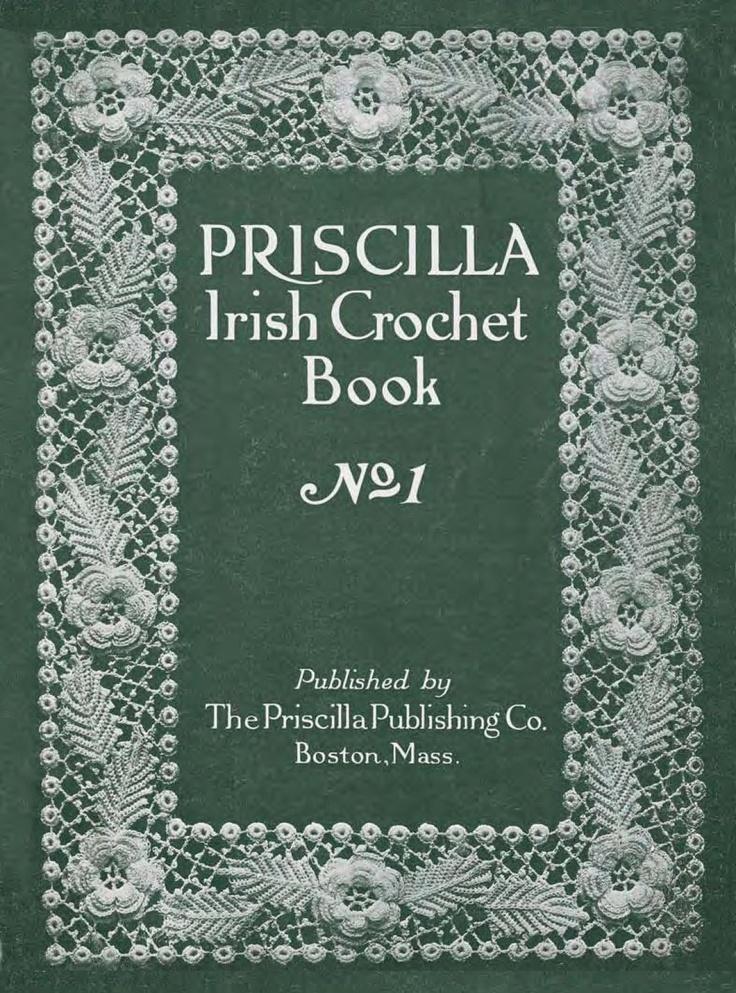 Priscilla Irish Crochet Books (in the public domain)