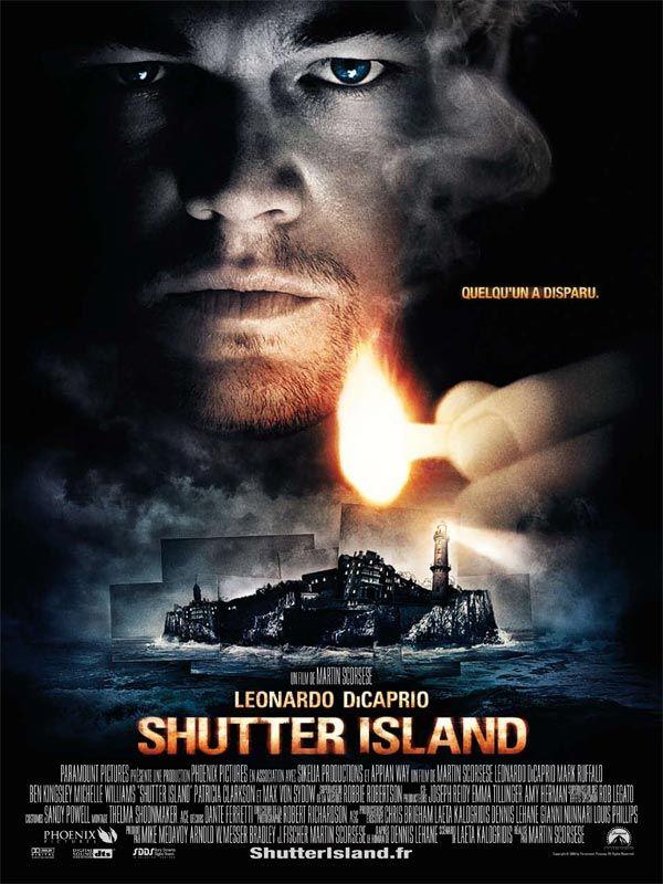 Shutter Island est un film de Martin Scorsese avec Leonardo DiCaprio, Mark Ruffalo. Synopsis : En 1954, le marshal Teddy Daniels et son coéquipier Chuck Aule sont envoyés enquêter sur l'île de Shutter Island, dans un hôpital psychiatrique où son