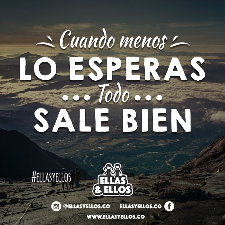 Todo saldrá bien, espera!  Feliz Martes  #frasesdeellasyellos #ellasyellos #motivacion #buenosdias