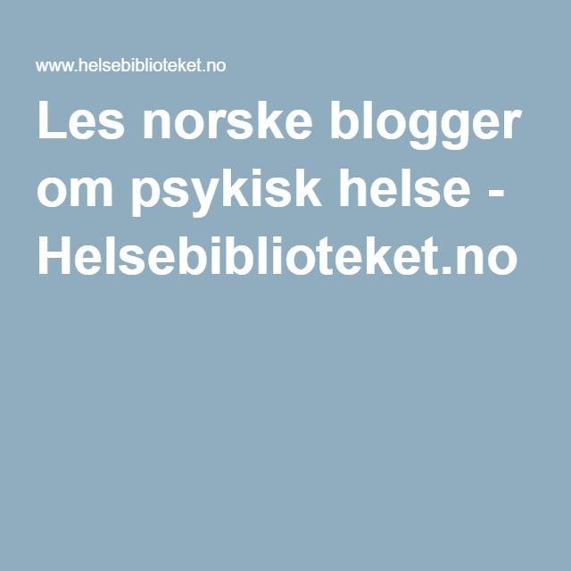 Les norske blogger om psykisk helse - Helsebiblioteket.no