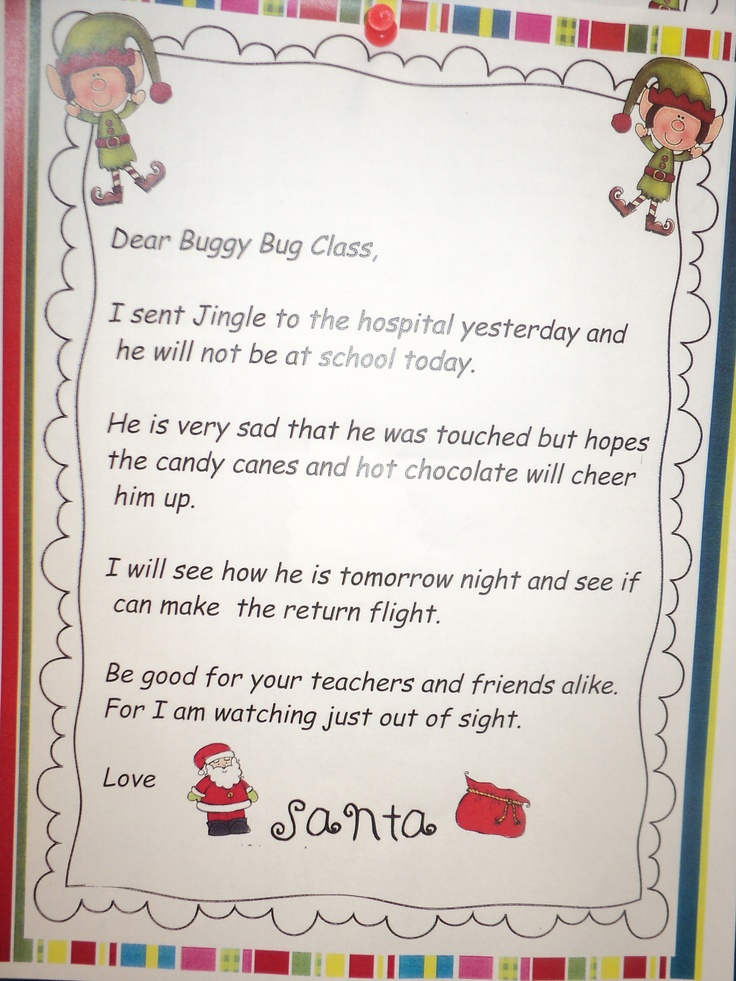 After being touched in the classroom on the first day, Santa kept Jingle at the north pole in the hospital. This note awaited the students in the mail box expaining why Jingle was not at school. The next day he returned with all his magic.