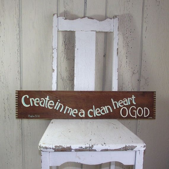 Create In Me A Clean Heart - Psalm 51:10 Hand Painted Bible Scripture Sign Reclaimed Wood on Etsy, $14.00