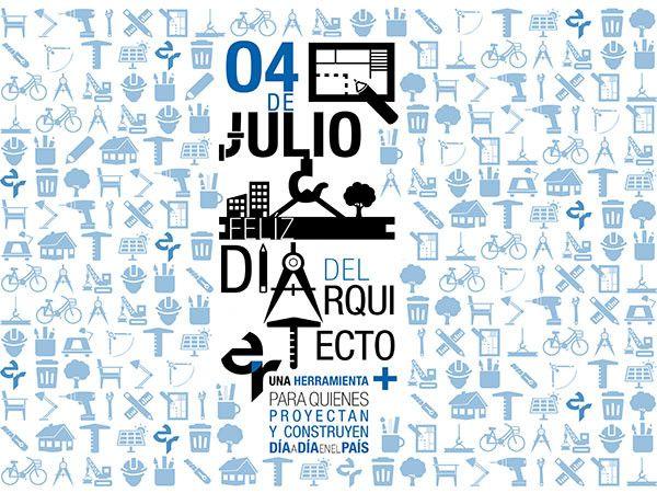 Revista Entre Rayas » 4 de julio: Feliz Día del Arquitecto