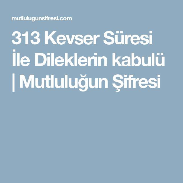 313 Kevser Süresi İle Dileklerin kabulü | Mutluluğun Şifresi