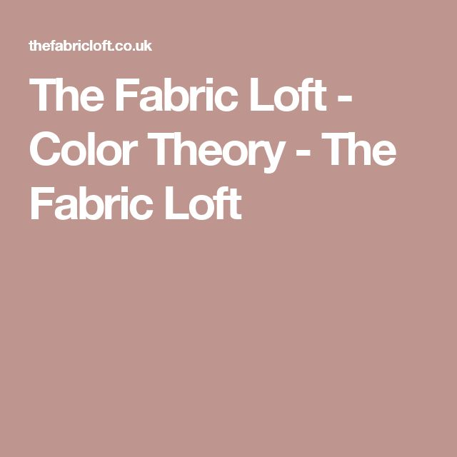 The Fabric Loft - Color Theory -  The Fabric Loft