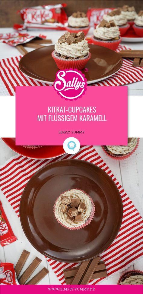 Kitkat Cupcakes Rezept aus Sallys Welt mit flüssigem Karamellkern #kitkat #cupc …   – Geburtstag
