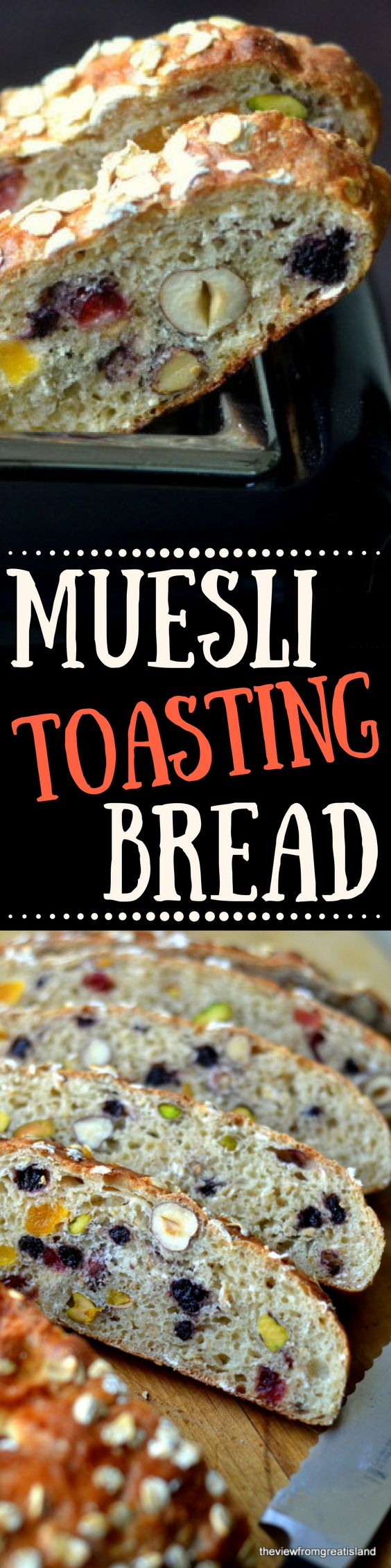 Healthy Muesli Toasting Bread is full of fruits and nuts, and makes the world's best toast! | Breakfast | Homemade Bread | Oats | Fruit and Nut Bread | Yeast Bread
