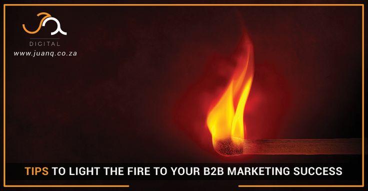 Light the Fire to Your B2B Social Media Persona - JQ Digital