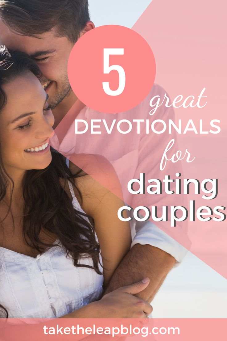 5 Great Christian Dating Devotionals || Take the Leap in
