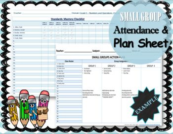 Small Group Action Plan Attendance Sheet This document allows you to create small groups with your full attendance roster on the same page. I use this document to write down names of students in groups based on specific needs. Group 1 is usually a group of the lowest performing students in the class...