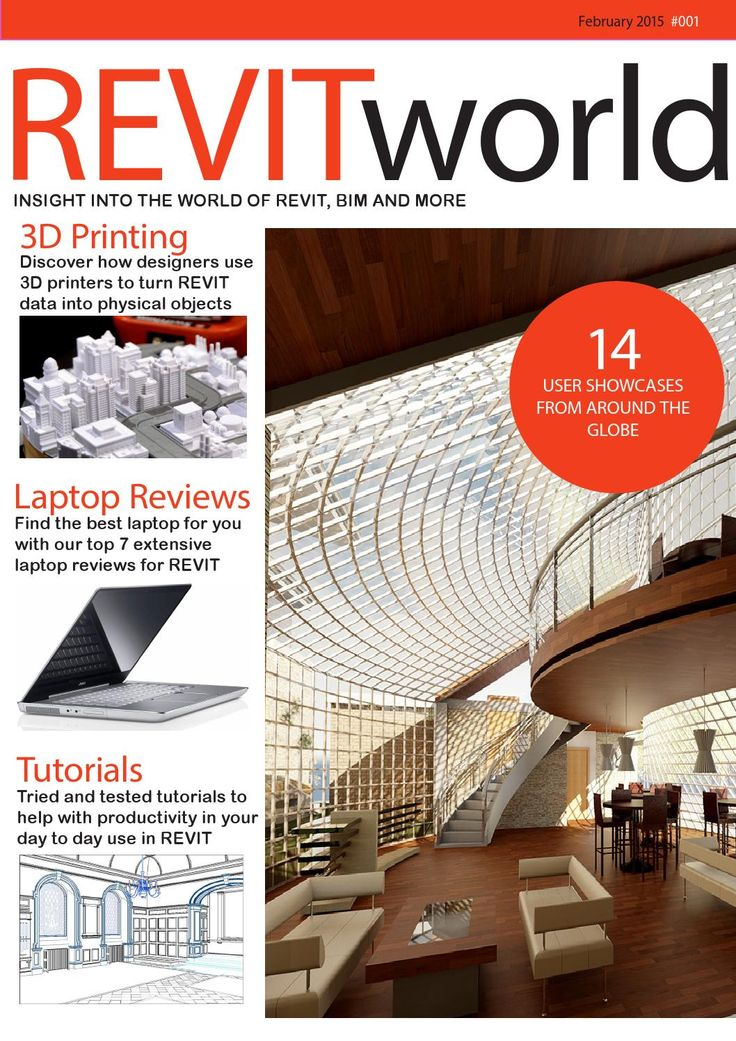 Revitworld february 2015 Welcome to the first edition of the REVITworld magazine. REVITworld is a monthly e-magazine that you can download free. This magazine is packed with the latest tips, tricks, and real world examples of Revit and how Revit is being used in the real world. This issue focuses on the 3D printing era and how organizations are benefiting from using REVIT files to print actual scaled models. The section on laptop reviews will help when choosing a mobile working solution ...
