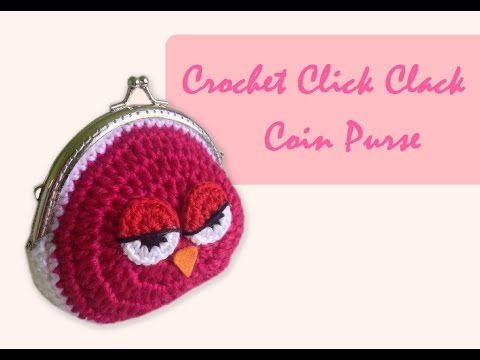 ถักกระเป๋าปิ๊กแป๊กโครเชต์ (English Subtitles/Crochet Owl Coin Purse) - YouTube