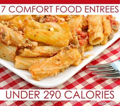 Everybody loves some comfort food from time to time!  7 Comfort Food Entrees Under 290 Calories!