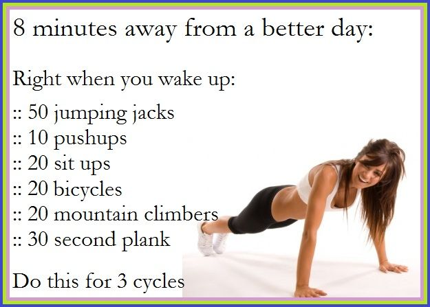 8 minutes to a better day!  A great blog for health, fitness and motivation. Just maybe...Fit, Morning Workouts, Minute Workout, Exercise, Mornings Workout, Work Out, Health, Wake Up Workout, Quick Workout