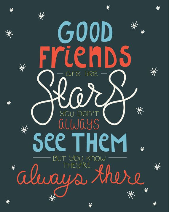 sprüche friends Good Friends Are Like Stars   4x5 Hand Lettered and Illustrated  sprüche friends