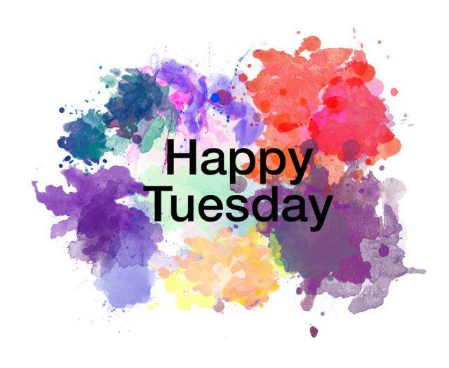 """Happy Tuesday"" by pandoraprincess15 ❤ liked on Polyvore"
