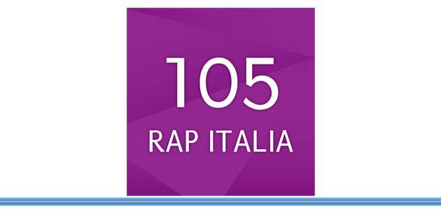 Nasce 105 Rap Italia. La nuova WebRadio del Bouquet 105