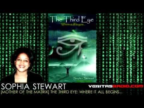 Sophia Stewart [Mother of the Matrix] on Veritas Radio | The Third Eye: Where It All Begins...