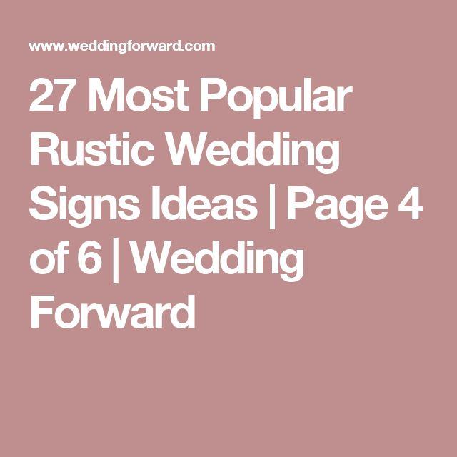 27 Most Popular Rustic Wedding Signs Ideas | Page 4 of 6 | Wedding Forward