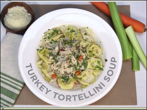 25 best cooking comfort care nourishment for the pancreatic turkey tortellini soup recipe demo video a great dish to start your thanksgiving forumfinder Image collections