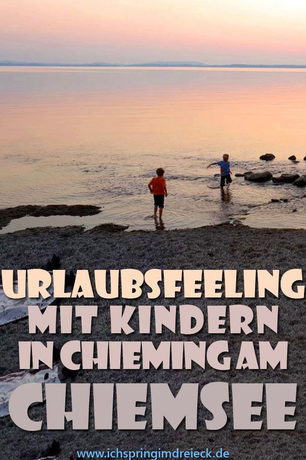 Urlaubsfeeling In Chieming Am Chiemsee Uferpromenade Spielplatz Bienenlehrpfad Und Schnitzeljagd 3 0 Urlaub Chiemsee Ausflug