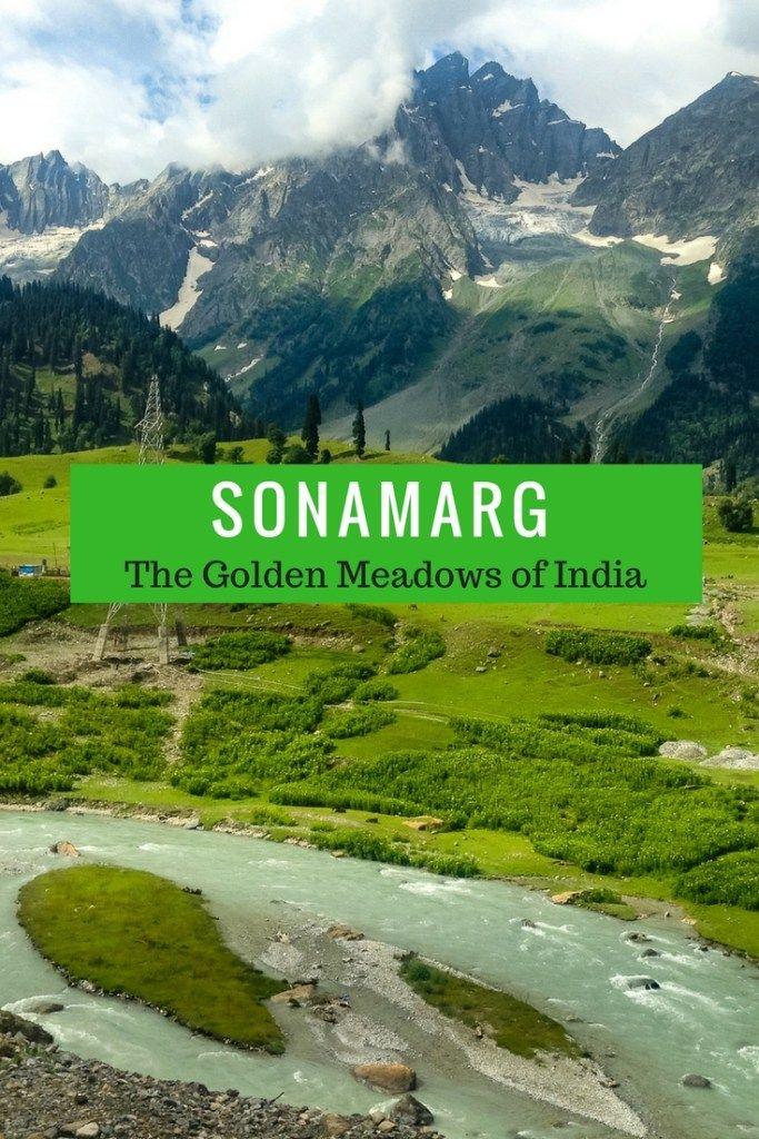 Sonamarg Kashmir The Golden Meadows Of India Travel Destinations Asia Asia Travel Travel Around The World