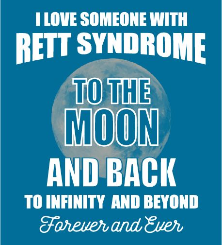 I Love Someone with Rett Syndrome to the Moon and Back
