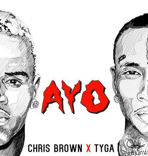 AYO - CHRIS BROWN ❤ TYGA