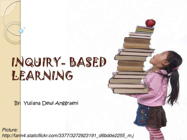 Inquiry based learning by Yuliana Anggraeni via slideshare