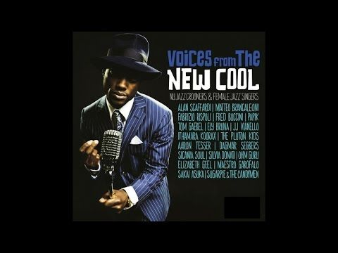 Best Acid Jazz - Top 20 Nu Jazz Classics Selected Songs - Voices Of The ...
