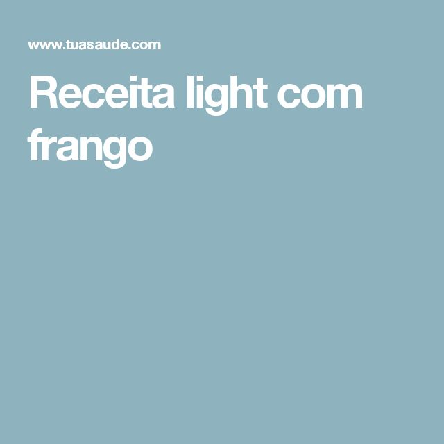 Receita light com frango