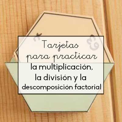 Tarjetas para practicar la multiplicación, la división y la descomposición factorial http://blgs.co/5OK2w1