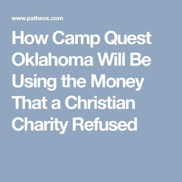 How Camp Quest Oklahoma Will Be Using the Money That a Christian Charity Refused