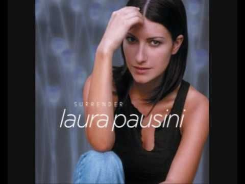 Surrender....Laura Pausini