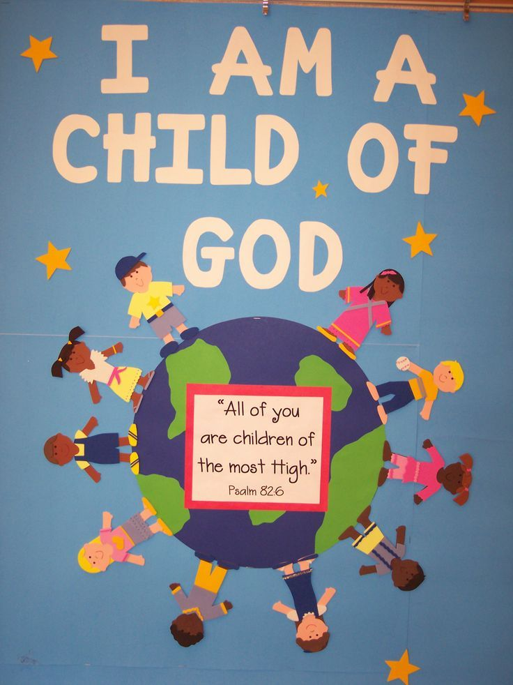 Sunday School Bulletin Board Ideas | am a child of God bulletin board