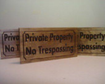 3 each Carved Wooden sign Private Property No Trespassing Signs Wood Sign No Hunting No Fishing No Soliciting Stay off Grass Keep Out #48