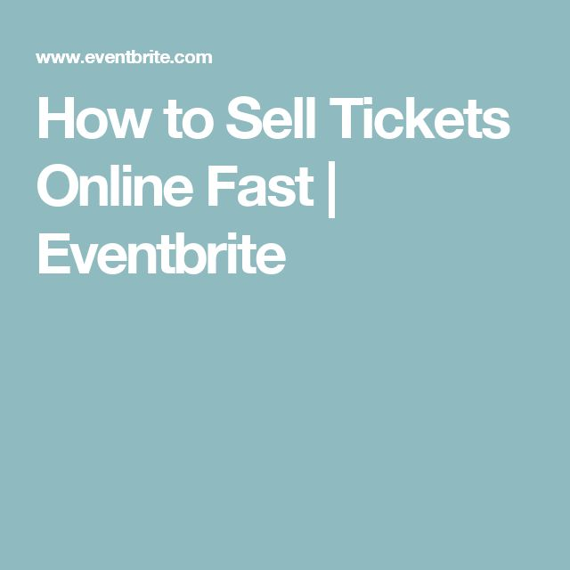 How to Sell Tickets Online Fast | Eventbrite