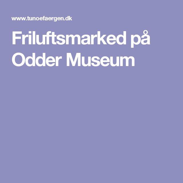 Friluftsmarked på Odder Museum