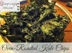 How to Make Kale Chips - Oven Roasted and Delicious Kale Chips