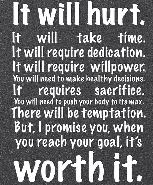 Weight loss motivation. The pain is worth it. healthy diet fit weightloss