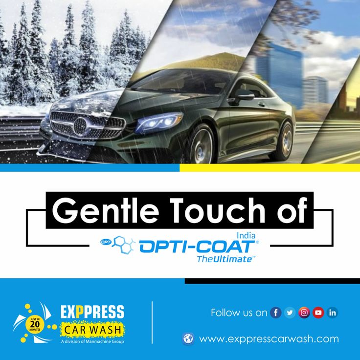 Gentle Touch of Opti Coat in 2020 Car wash franchise
