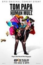 Tom Papa: Human Mule (2016) is available to watch online for free on Project Free TV Right Now ! Click Here !