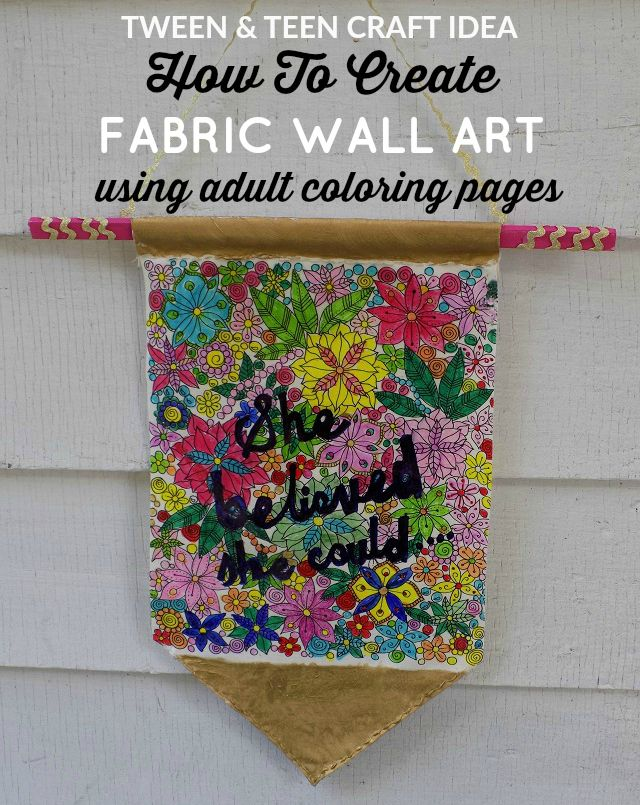 How To Create DIY Fabric Wall Art Using Adult Coloring Book Pages and Free Printable Adult Coloring Pages - FUN TWEEN & TEEN SUMMER CRAFT IDEA!! Simple and frugal craft project for the kids this summer. Costs under $5 to assemble.