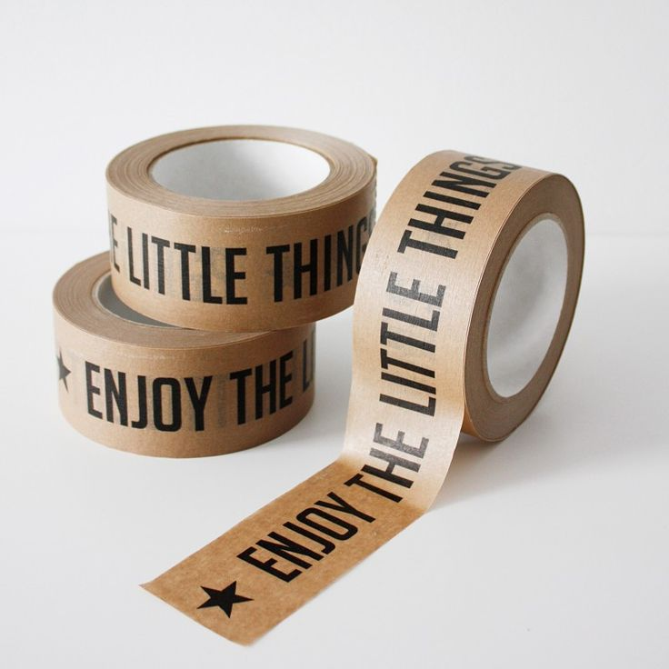 packaging tape: enjoy the little things x