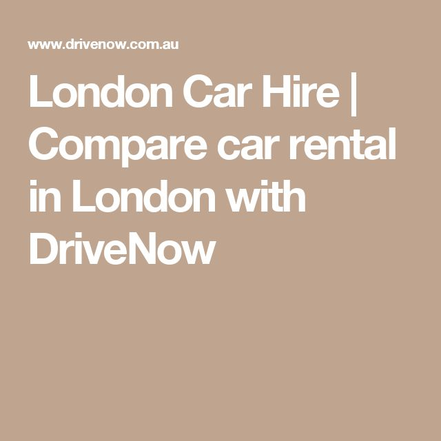 London Car Hire | Compare car rental in London with DriveNow