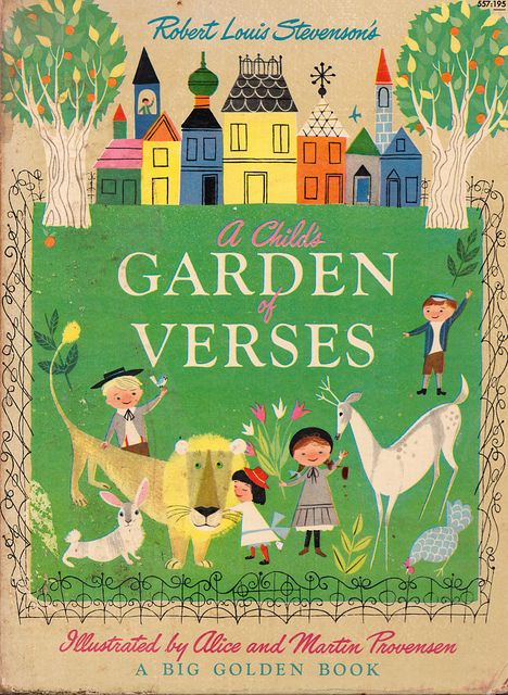 A Child's Garden of Verses, illustrated by Alice & Martin Provensen