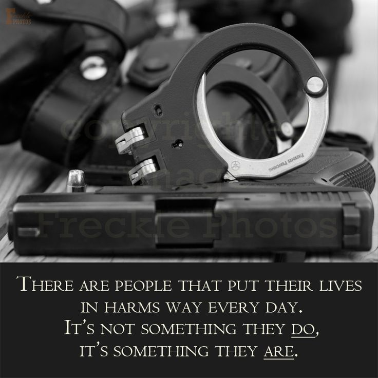 Police, law enforcement, it's who we are, first responders, LE, police officer quote