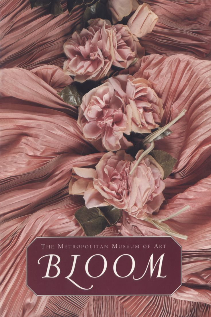 Martin, Richard, And Harold Koda (1995) Bloom  Blossoming Flowers Are