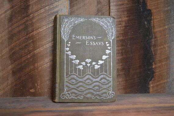 Emersons Essays; Ralph Waldo Emerson; Emerson Quote; Antique Books for Sale; Rare books; Essays by R W Emerson