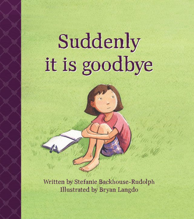 Suddenly it is goodbye - a story for everyone who lost a sibling